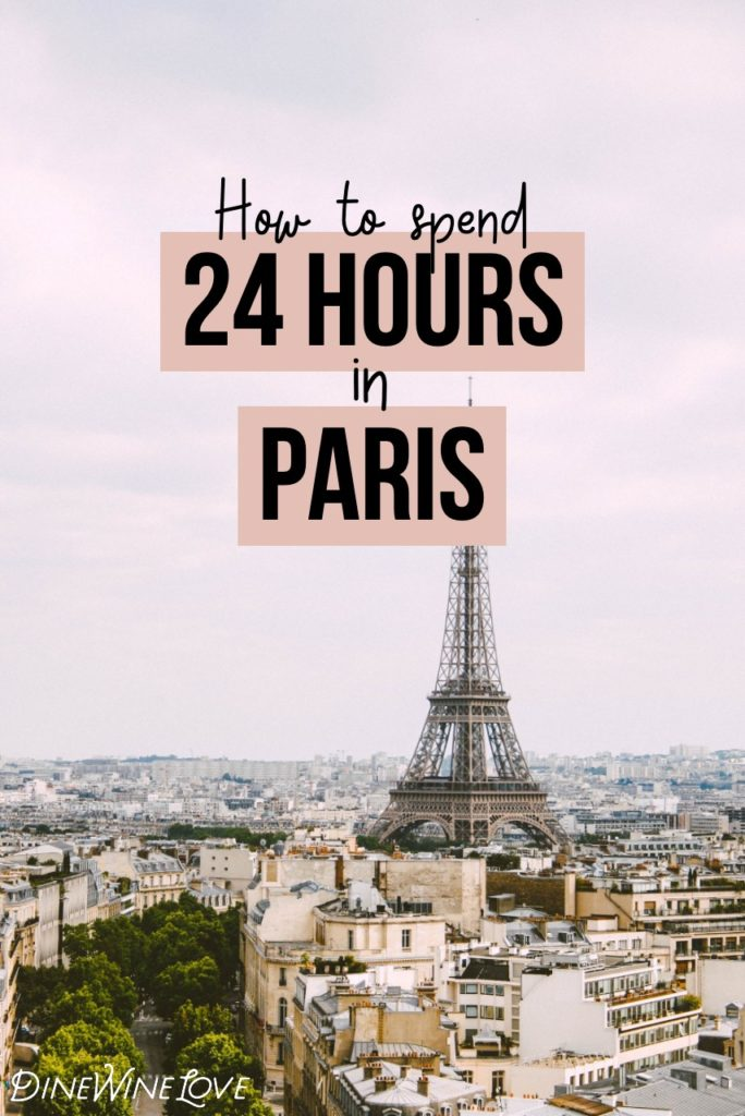 24 Hours in Paris Guide