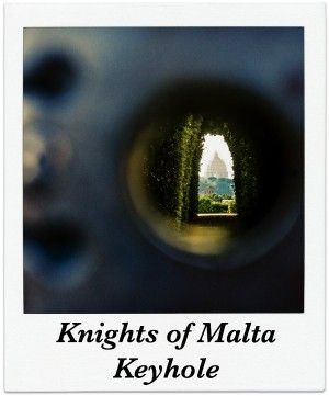 24 Hours in Rome Guide: Knights of Malta Keyhole