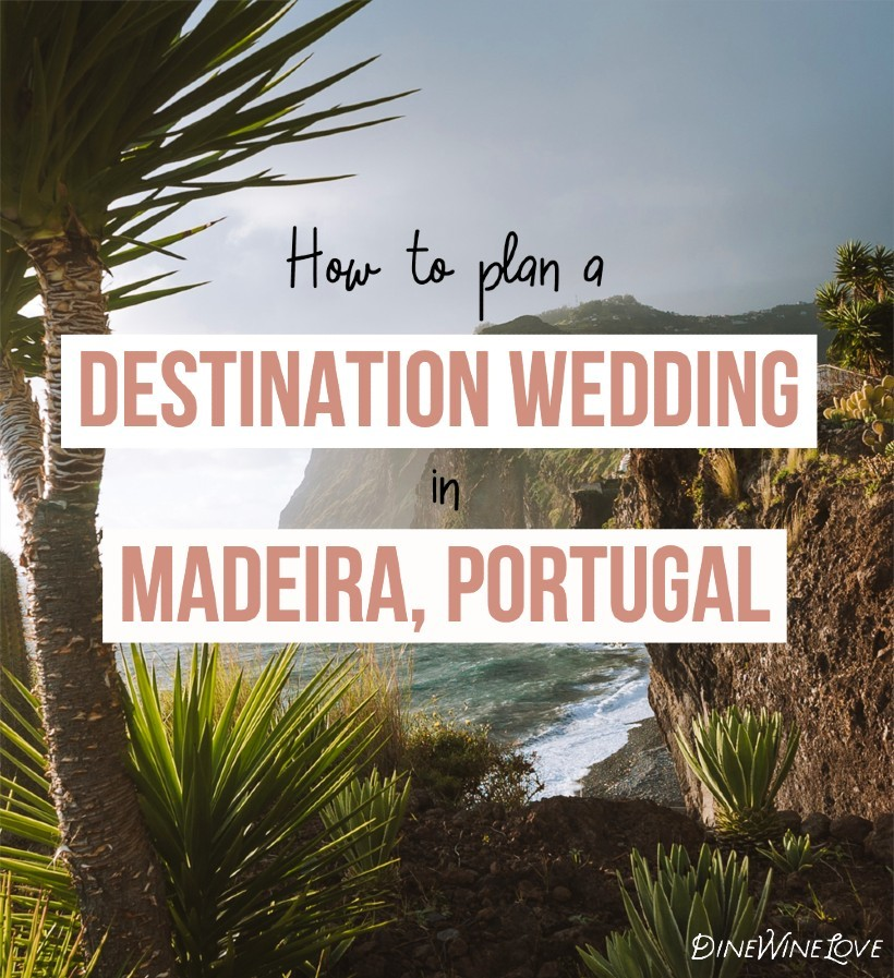 How to Plan a Destination Wedding in Madeira, Portugal
