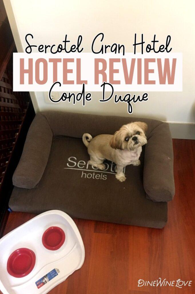 Sercotel Gran Hotel Conde Duque hotel review