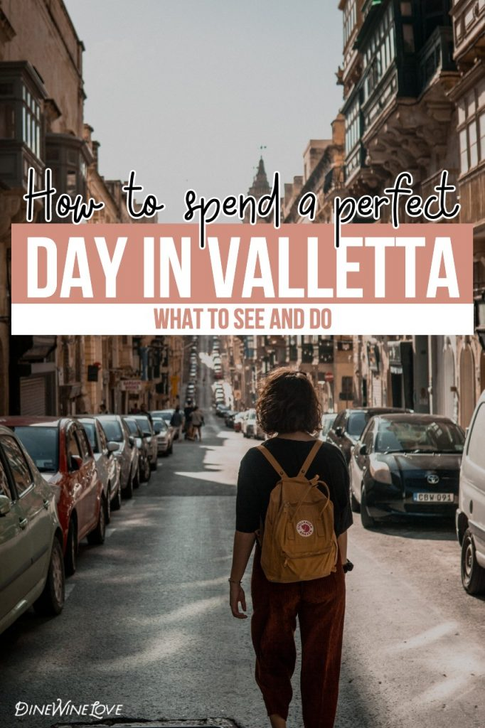How to spend a perfect day in Valletta - wandering the streets of Valletta
