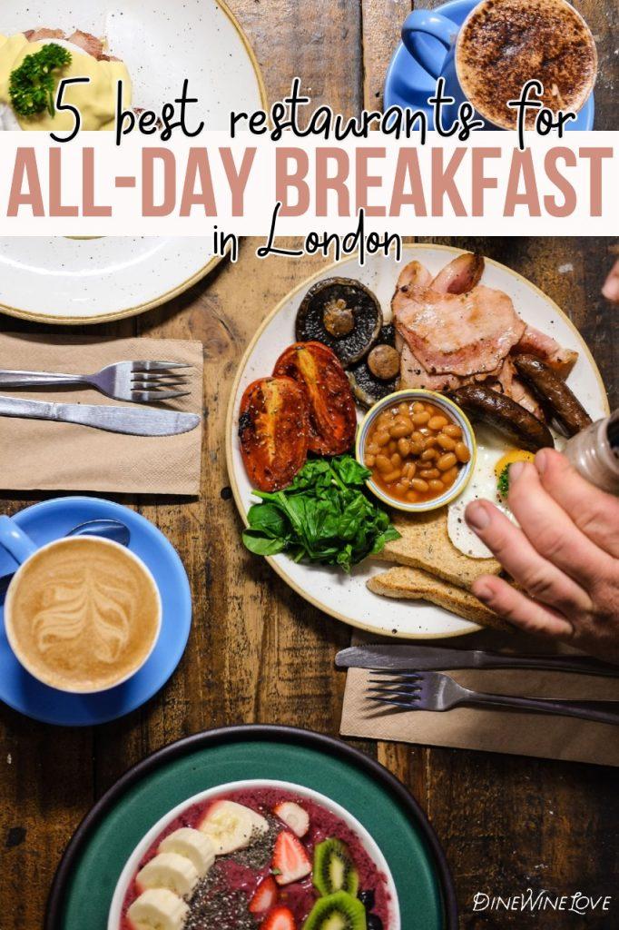 5 best restaurants for all-day breakfast in London